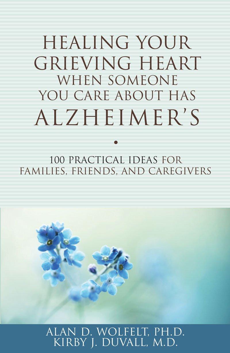 healing your grieving heart alzheimer s