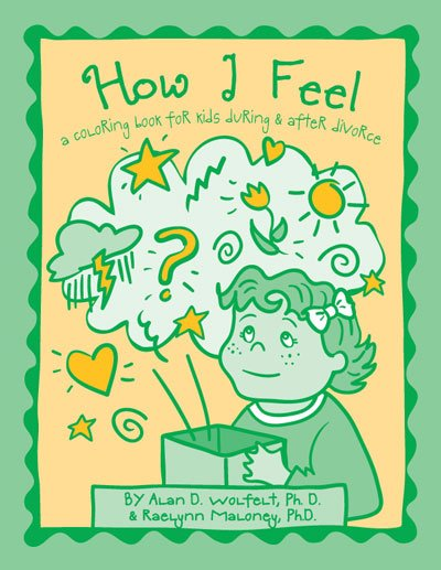 How I Feel: A Coloring Book for Kids During and After Divorce