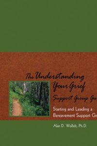 Participants will receive a copy of Understanding Your Grief: Ten Essential Touchstones for Finding Hope and Healing Your Heart and The Understanding Your Grief Support Group Guide.