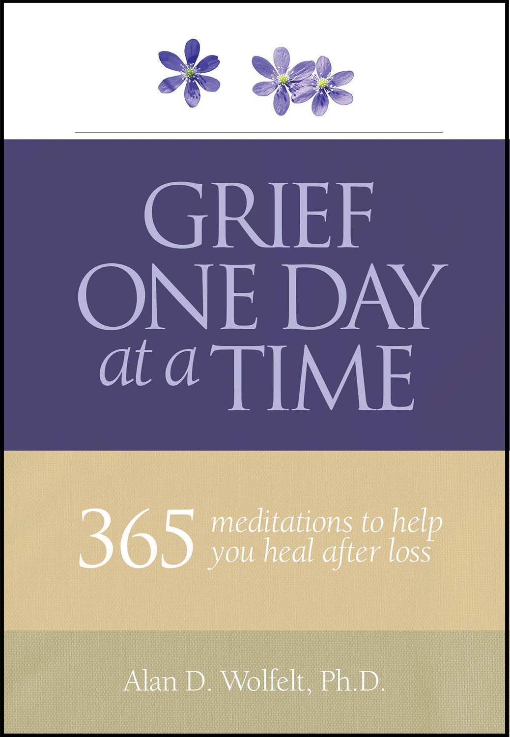 grief one day at a time 365 meditations to help you heal