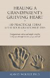 "Read the book: ""Healing a Grandparent's Grieving Heart"""