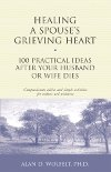 "Read the book: ""Healing a Spouse's Grieving Heart"""
