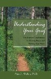 "Read the book: ""Understanding Your Grief"""