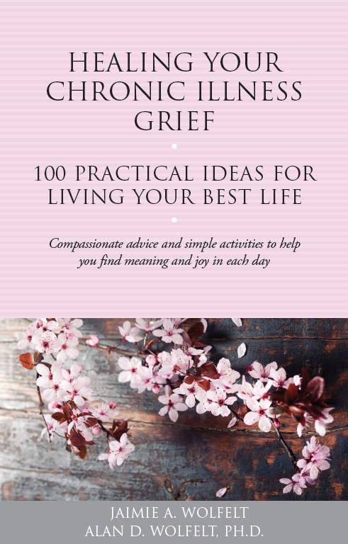 Healing Your Chronic Illness Grief: 100 Practical Ideas for Living Your  Best Life